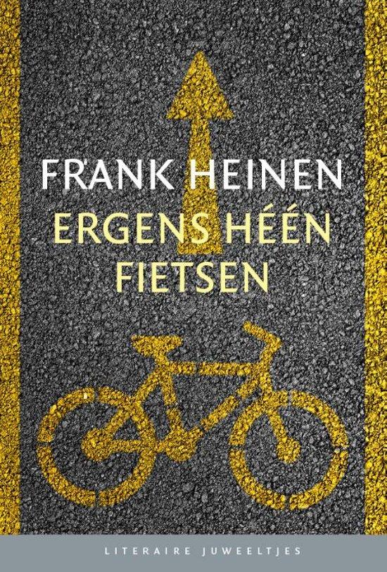 Literaire Juweeltjes - Ergens heen fietsen